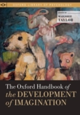 Oxford Handbook of the Development of Imagination