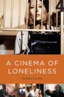 Cinema of Loneliness