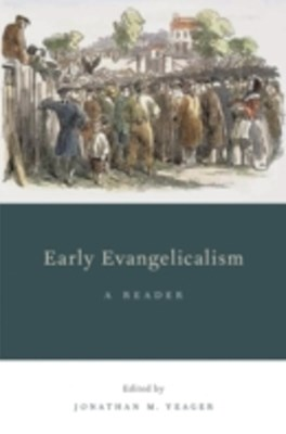 (ebook) Early Evangelicalism