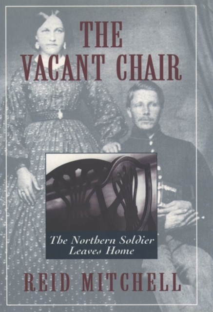 Vacant Chair: The Northern Soldier Leaves Home