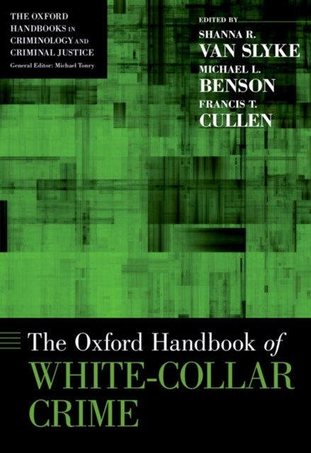 Oxford Handbook of White-Collar Crime