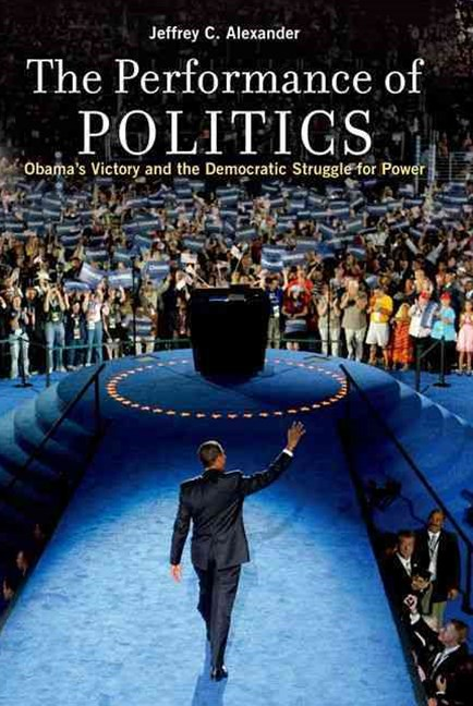 The Performance of Politics