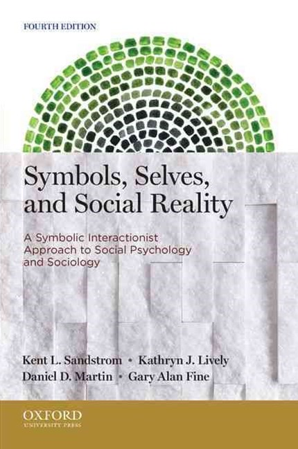 Symbols, Selves, and Social Reality