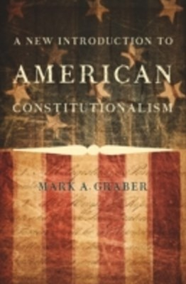 New Introduction to American Constitutionalism
