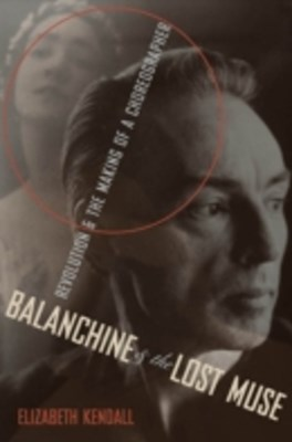 (ebook) Balanchine & the Lost Muse
