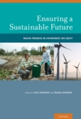 Ensuring a Sustainable Future: Making Progress on Environment and Equity