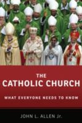 Catholic Church: What Everyone Needs to KnowRG