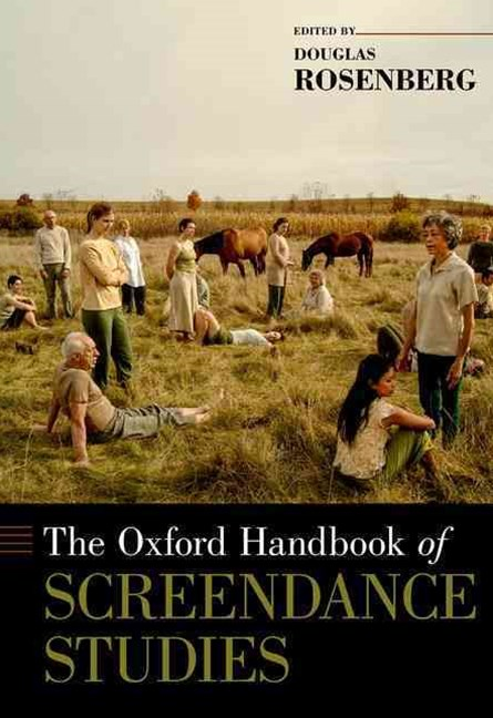 The Oxford Handbook of Screendance Studies