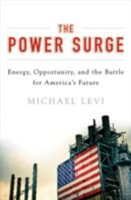 Power Surge: Energy, Opportunity, and the Battle for Americas Future