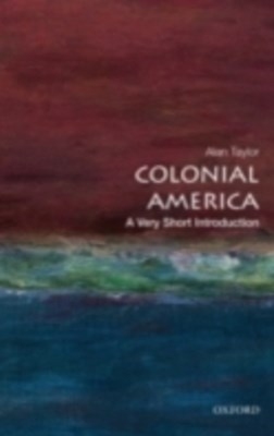 Colonial America: A Very Short Introduction