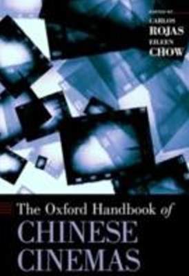 Oxford Handbook of Chinese Cinemas