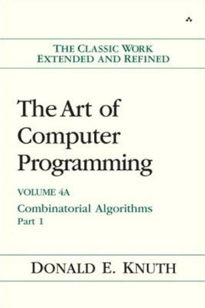 The Art of Computer Programming, Volume 4A Combinatorial Algorithms Part 1