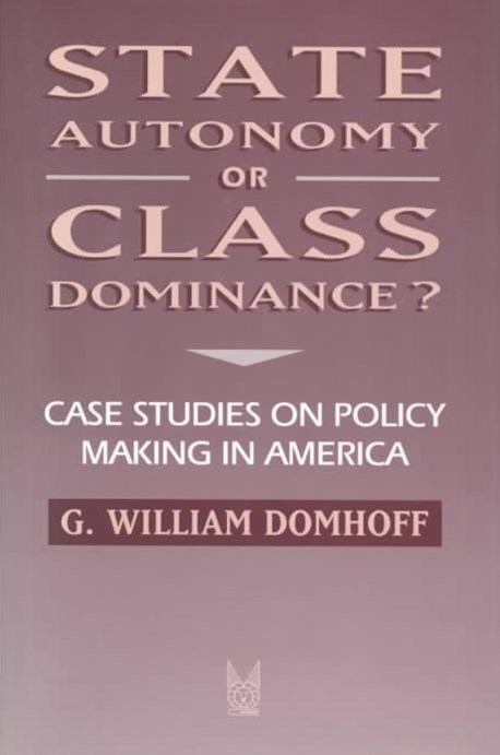 State Autonomy or Class Dominance?