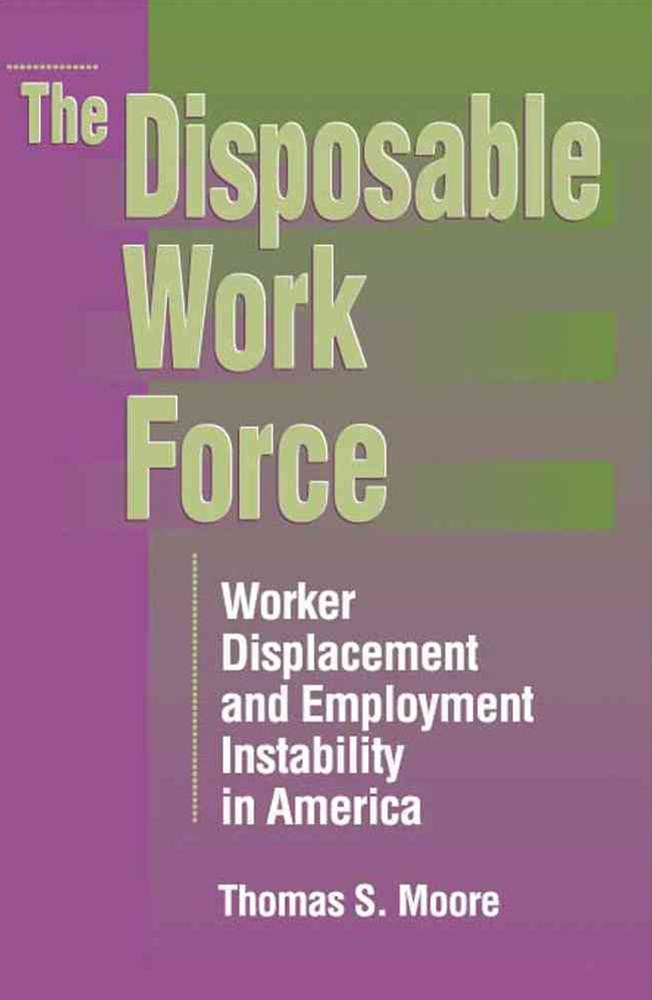 Disposable Work Force