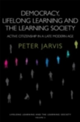 Democracy, Lifelong Learning and the Learning Society