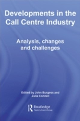 Developments in the Call Centre Industry