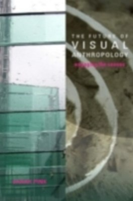 Future of Visual Anthropology