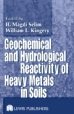 (ebook) Geochemical and Hydrological Reactivity of Heavy Metals in Soils