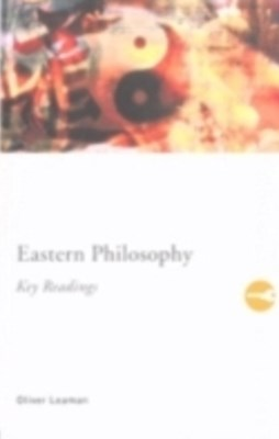Eastern Philosophy: Key Readings