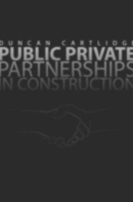 Public Private Partnerships in Construction