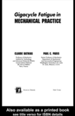 (ebook) Gigacycle Fatigue in Mechanical Practice