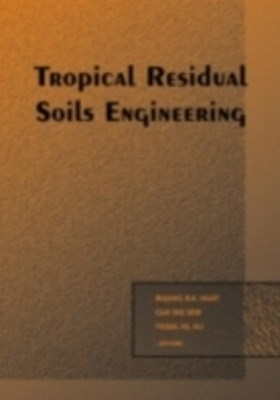 Tropical Residual Soils Engineering