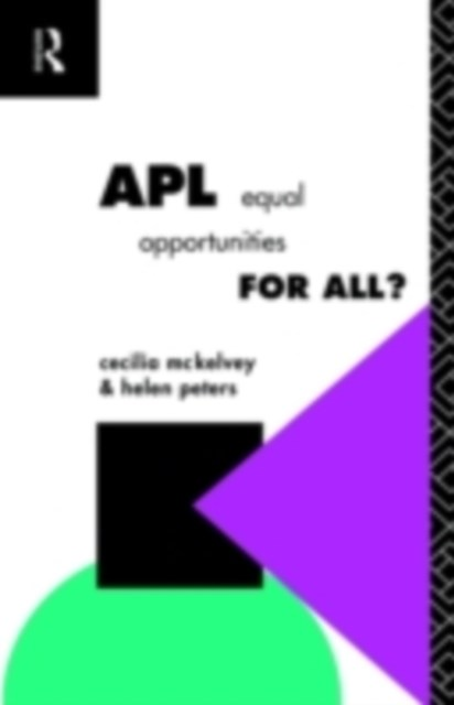 APL: Equal Opportunities for All?