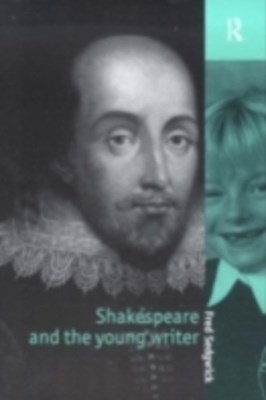 Shakespeare and the Young Writer