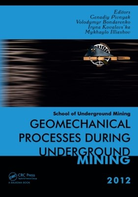 Geomechanical Processes during Underground Mining
