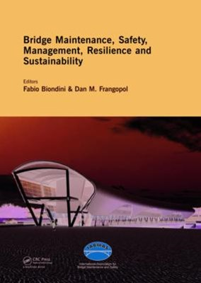 (ebook) Bridge Maintenance, Safety, Management, Resilience and Sustainability