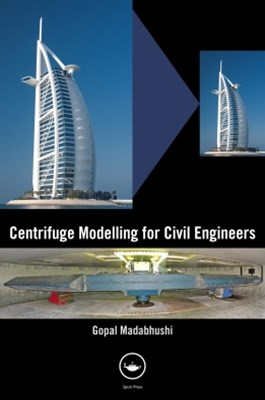 (ebook) Centrifuge Modelling for Civil Engineers