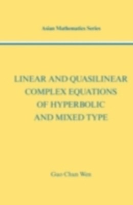 (ebook) Linear and Quasilinear Complex Equations of Hyperbolic and Mixed Types