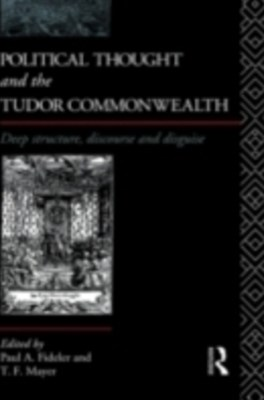 Political Thought and the Tudor Commonwealth