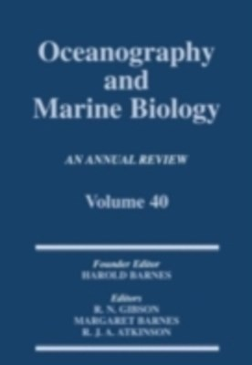 Oceanography and Marine Biology, An Annual Review, Volume 40