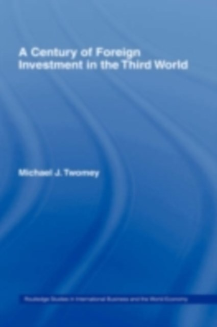 Century of Foreign Investment in the Third World