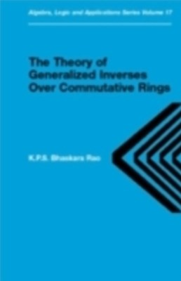 (ebook) Theory of Generalized Inverses Over Commutative Rings