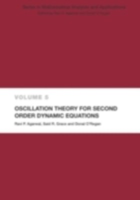 (ebook) Oscillation Theory for Second Order Dynamic Equations
