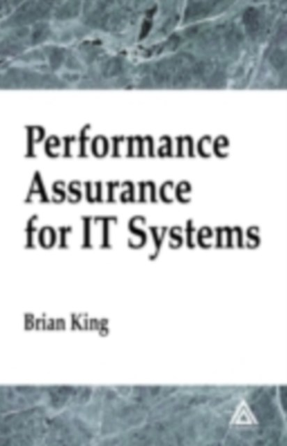 Performance Assurance for IT Systems
