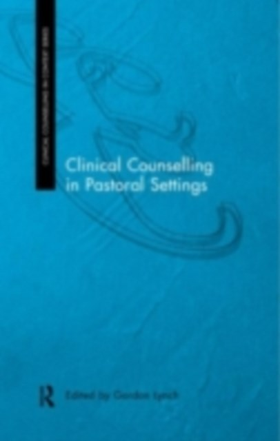 Clinical Counselling in Pastoral Settings