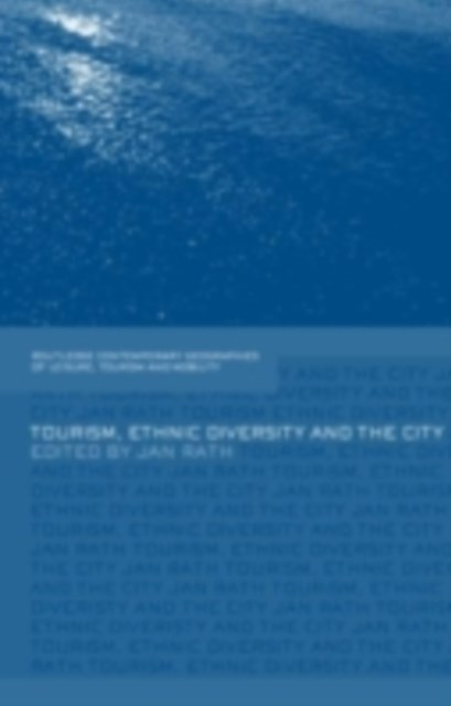 Tourism, Ethnic Diversity and the City