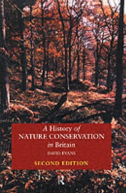 History of Nature Conservation in Britain
