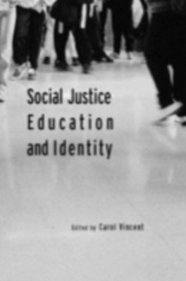 Social Justice, Education and Identity