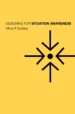 (ebook) Designing for Situation Awareness