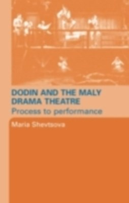 Dodin and the Maly Drama Theatre
