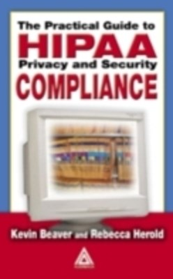 (ebook) The Practical Guide to HIPAA Privacy and Security Compliance