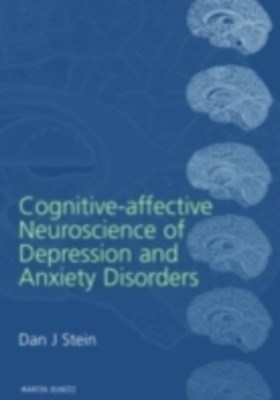Cognitive-Affective Neuroscience of Depression and Anxiety Disorders
