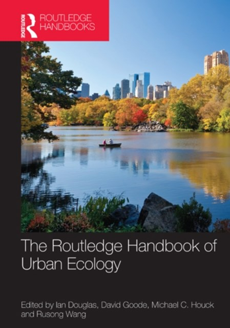 Routledge Handbook of Urban Ecology