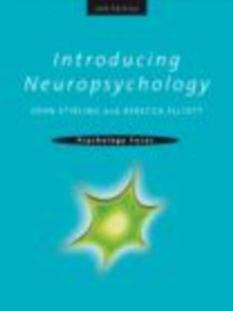 Introducing Neuropsychology, 2nd edition