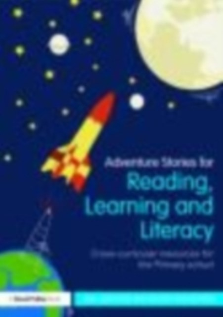 Adventure Stories for Reading, Learning and Literacy