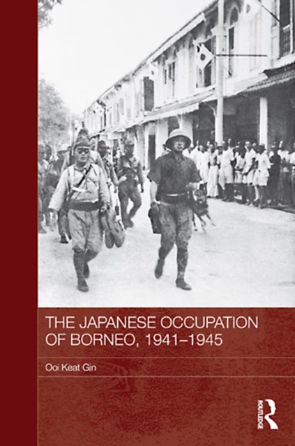 Japanese Occupation of Borneo, 1941-45